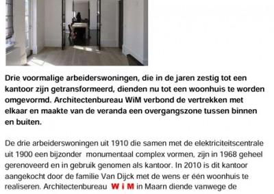 Restauratie en samenvoegen van drie arbeiderswoningen….
